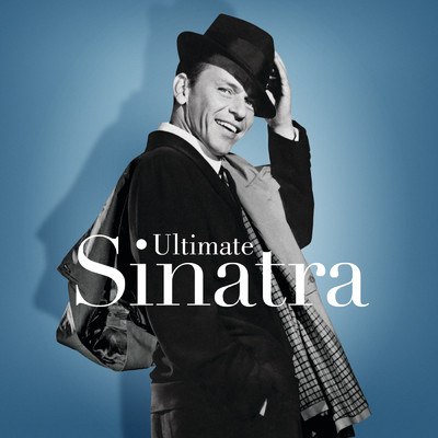 ハイレゾアルバム/Ultimate Sinatra: The Centennial Collection/Frank Sinatra