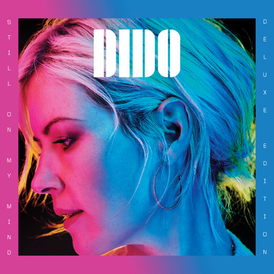 アルバム/Still on My Mind (Deluxe Edition)/Dido