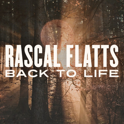 シングル/Back To Life/Rascal Flatts