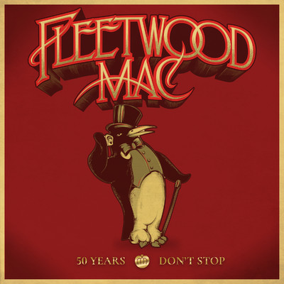 アルバム/50 Years - Don't Stop (Deluxe)/Fleetwood Mac