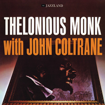 シングル/Epistrophy (featuring John Coltrane/Alternate Take)/Thelonious Monk/John Coltrane