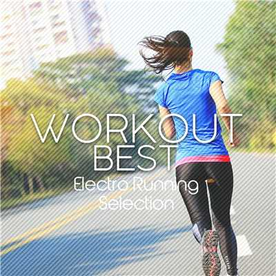 アルバム/WORKOUT BEST -Electro Running Selection-/Various Artists