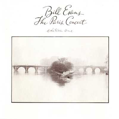 アルバム/The Paris Concert, Edition 1/Bill Evans