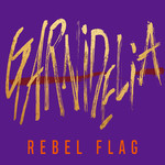 シングル/REBEL FLAG/GARNiDELiA