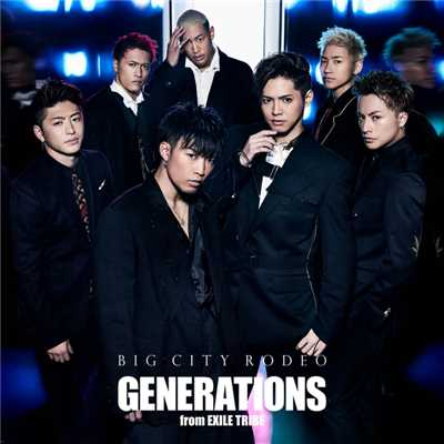 アルバム/BIG CITY RODEO/GENERATIONS from EXILE TRIBE