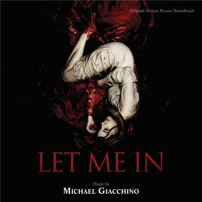 アルバム/Let Me In (Original Motion Picture Soundtrack)/Michael Giacchino