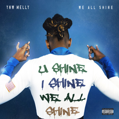 アルバム/We All Shine/YNW Melly