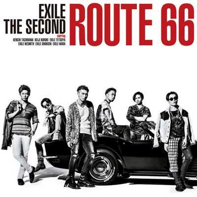 シングル/Route 66/EXILE THE SECOND