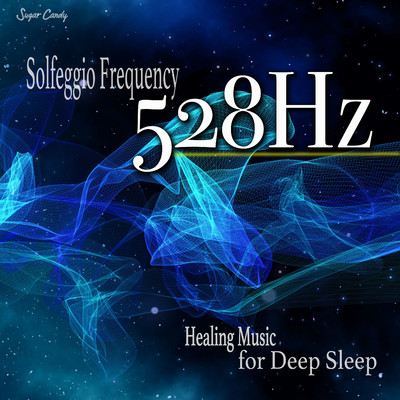アルバム/528Hz Solfeggio Frequency Healing Music for Deep Sleep/RELAX WORLD