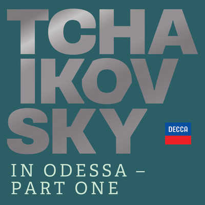 ハイレゾアルバム/Tchaikovsky in Odessa - Part One/Various Artists