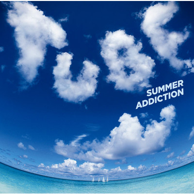 アルバム/SUMMER ADDICTION/TUBE