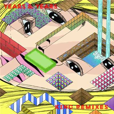 アルバム/King (Remixes)/Years & Years