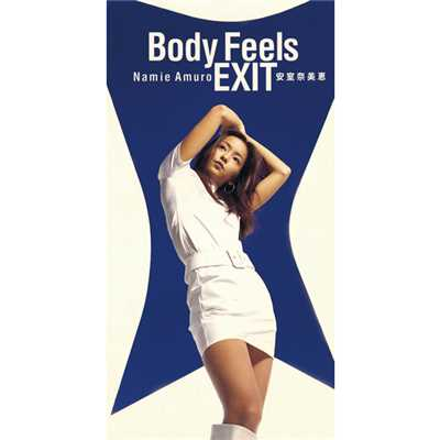 シングル/Body Feels EXIT(ORIGINAL MIX)/安室奈美恵