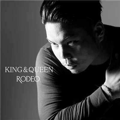 シングル/KING&QUEEN/RODEO