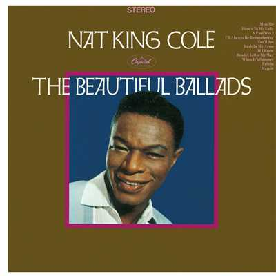 The Beautiful Ballads/Nat King Cole