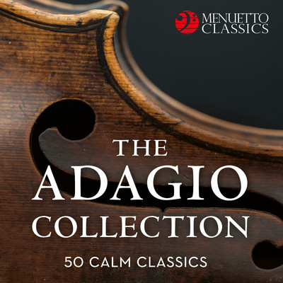 アルバム/The Adagio Collection: 50 Calm Classics/Various Artists