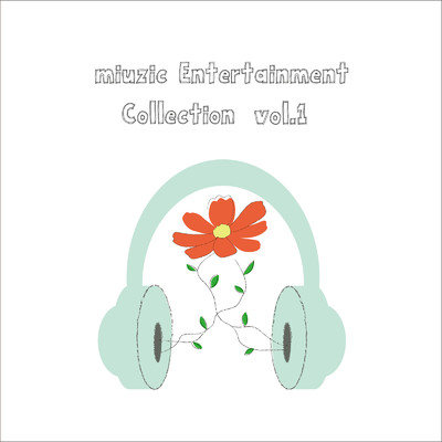アルバム/miuzic Entertainment Correction vol.1/Various Artists