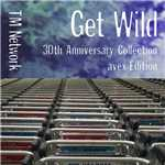 ハイレゾアルバム/GET WILD 30th Anniversary Collection - avex Edition/TM NETWORK