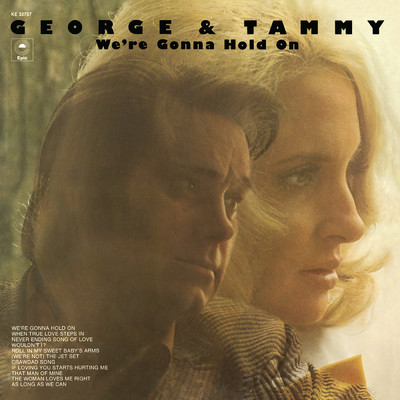 We're Gonna Hold On/George Jones/Tammy Wynette