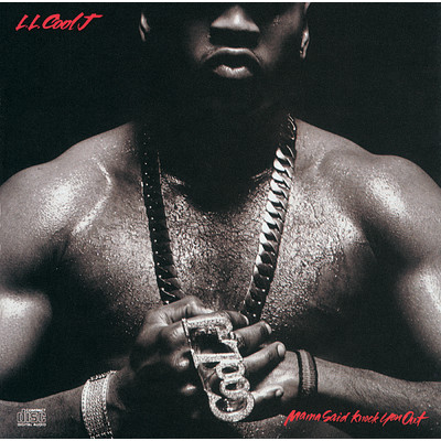 Mama Said Knock You Out/LL Cool J