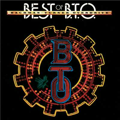 アルバム/Best Of Bachman-Turner Overdrive/Bachman-Turner Overdrive