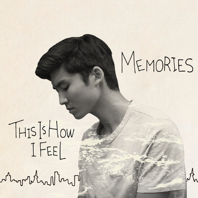 アルバム/This is how I feel / Memories/DedachiKenta