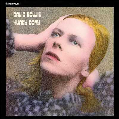 アルバム/Hunky Dory (2015 Remastered Version)/David Bowie