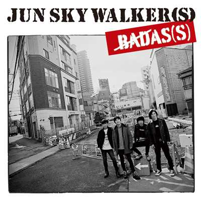 アルバム/BADAS(S)/JUN SKY WALKER(S)
