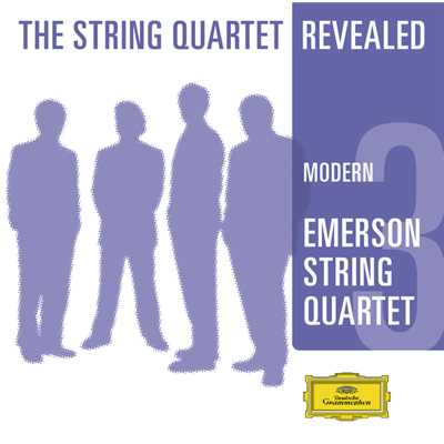 Emerson String Quartet - The String Quartet Revealed (CD 3)/Emerson String Quartet