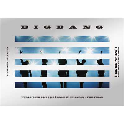 アルバム/BIGBANG WORLD TOUR 2015〜2016 [MADE] IN JAPAN : THE FINAL/BIGBANG