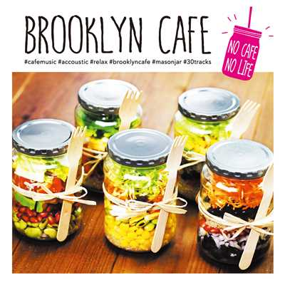 BROOKLYN CAFE -NO CAFE NO LIFE-/Various Artists