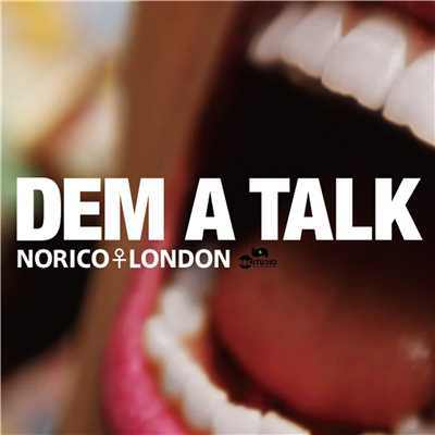 シングル/DEM A TALK/NORICO LONDON