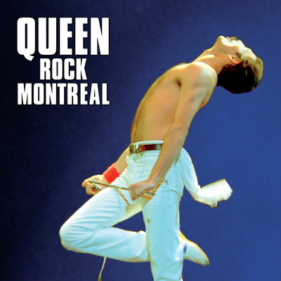 Queen Rock Montreal/クイーン