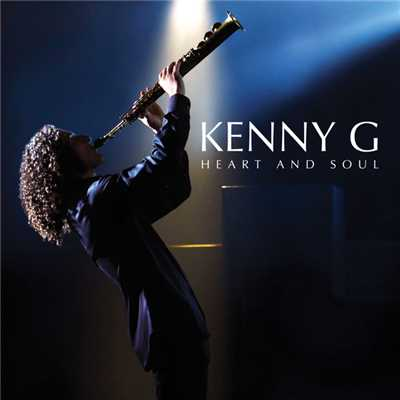 シングル/Heart And Soul/Kenny G