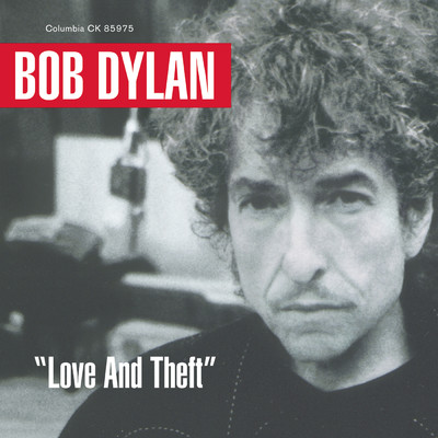 ハイレゾアルバム/Love And Theft/Bob Dylan