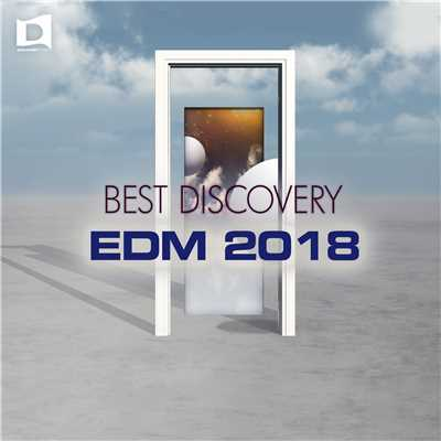 アルバム/The Best Discovery EDM 2018/Various Artists