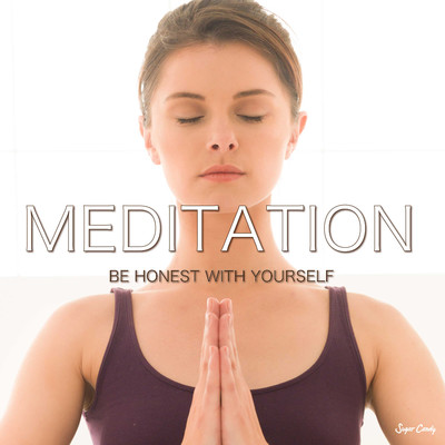 アルバム/MEDITATION 〜be honest with yourself/RELAX WORLD