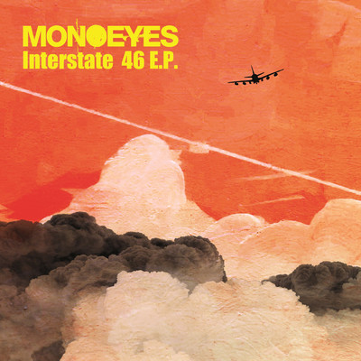 シングル/Interstate 46/MONOEYES
