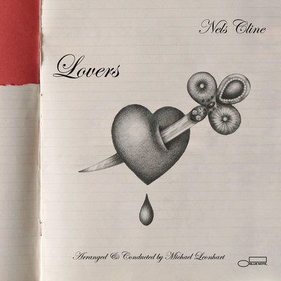アルバム/Lovers/Nels Cline