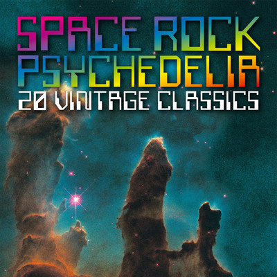 アルバム/Space Rock Psychedelia: 20 Vintage Classics/Various Artists