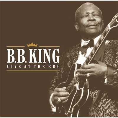 アルバム/Live At The BBC/B.B. King