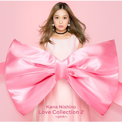 アルバム/Love Collection 2 ~pink~(Special Edition)/西野 カナ