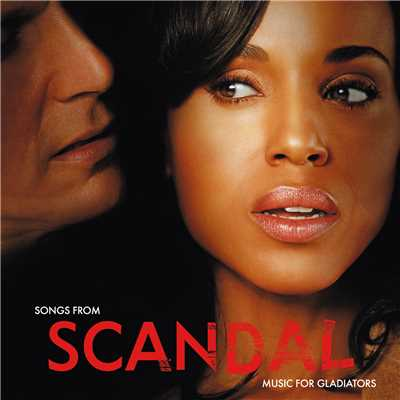 アルバム/Songs From Scandal: Music For Gladiators/Various Artists
