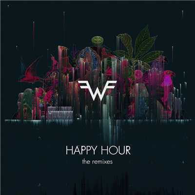 アルバム/Happy Hour (The Remixes)/Weezer