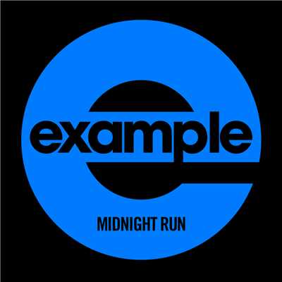 アルバム/Midnight Run (Remixes)/Example