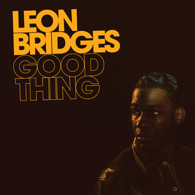 シングル/Bet Ain't Worth the Hand/Leon Bridges