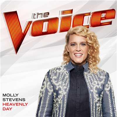 シングル/Heavenly Day (The Voice Performance)/Molly Stevens