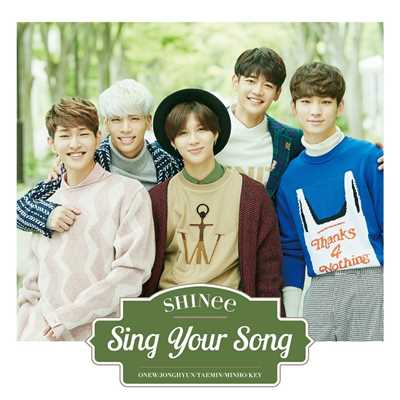 シングル/Sing Your Song/SHINee