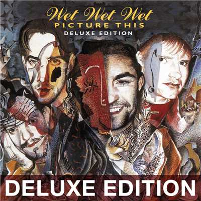 アルバム/Picture This (20th Anniversary Edition / Deluxe)/Wet Wet Wet