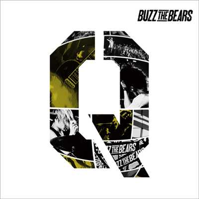 アルバム/Q/BUZZ THE BEARS